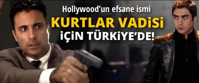Hollywood'un efsane ismi Kurtlar Vadisi için Türkiye'de