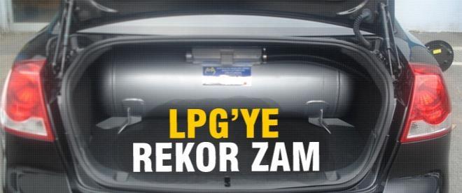 LPG'ye rekor zam