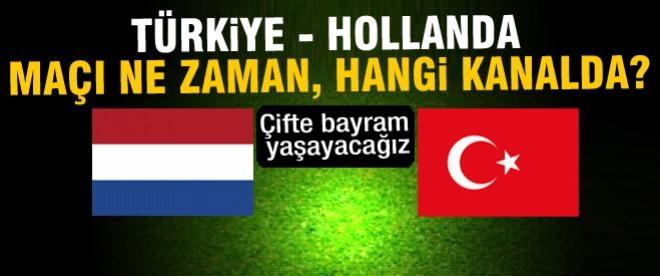 Türkiye Hollanda maçı ne zaman,saat kaçta?