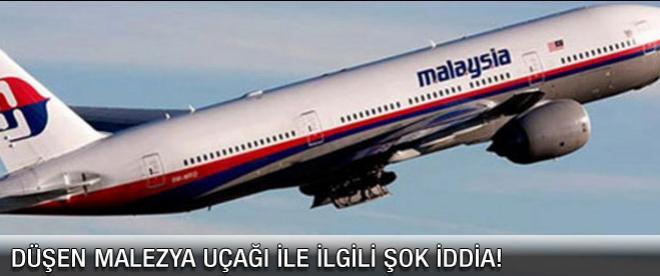 Malezya uçağı ile ilgili şok iddia