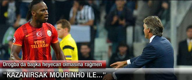 """""""Kazanırsak Mourinho ile..."""""""