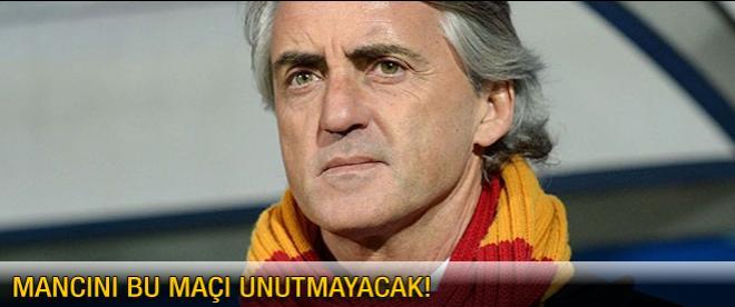 Mancini bu maçı unutmayacak!