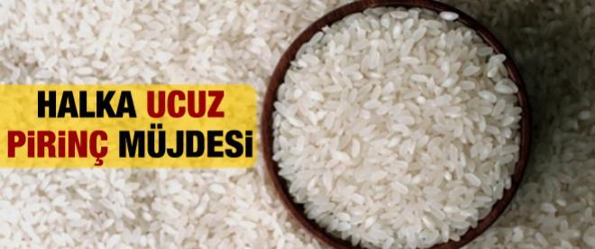 Marketlere ucuz pirinç satılacak