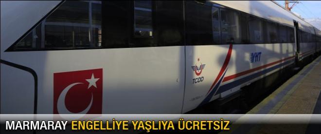 Engelliye ve yaşlıya Marmaray ücretsiz