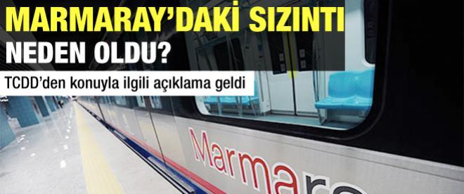 Marmaray'daki sızıntı neden oldu?