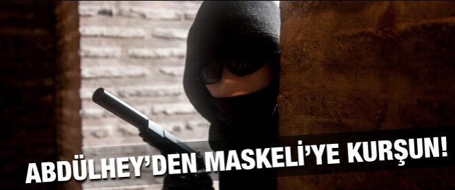 Abdülhey, Maskeli Fedai'yi vurdu