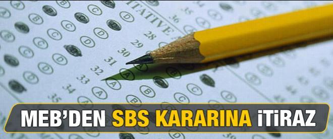 MEB'den SBS kararına itiraz