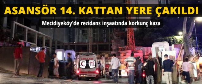 Mecidiyeköy'de asansör faciası