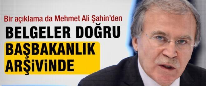 Mehmet Ali Şahin: Belge doğru başbanlık arşivinde