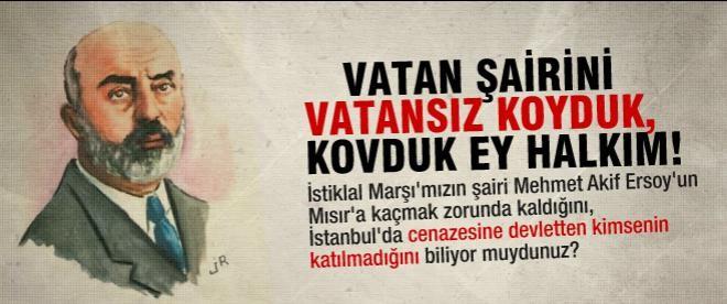 Mehmet Akif'le ilgili bu gerçeği biliyor muydunuz?