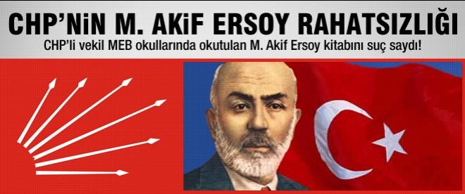 CHP'nin Mehmet Akif Ersoy rahatsızlığı