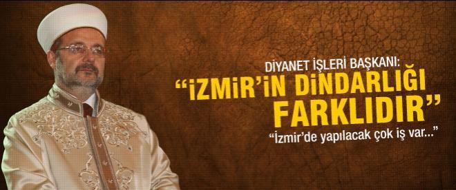"""Mehmet Görmez: """"İzmir'in dindarlığı farklıdır"""""""