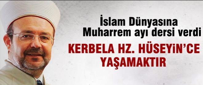 Mehmet Görmez Kerbelayı tarif etti