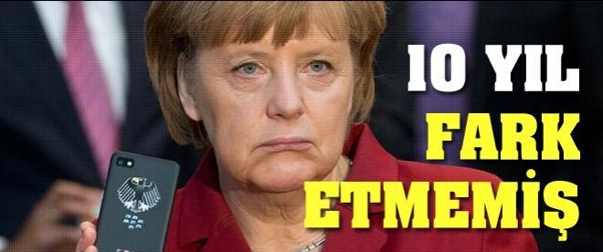 Merkel 10 yıldır dinleniyor