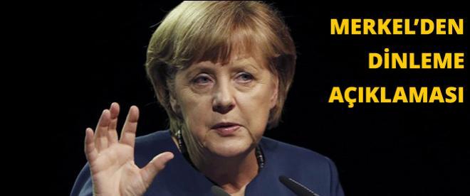 Merkel'den dinleme açıklaması
