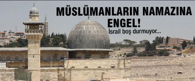 İsrail'den Mescid-i Aksa'da namaz engeli