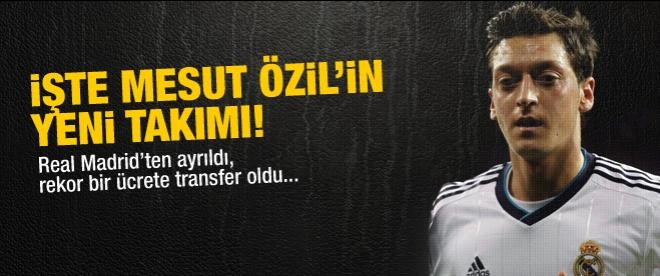 Mesut Özil İngiliz devine transfer oldu!
