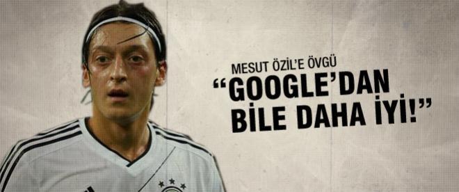 Mesut Google'dan bile daha iyi!