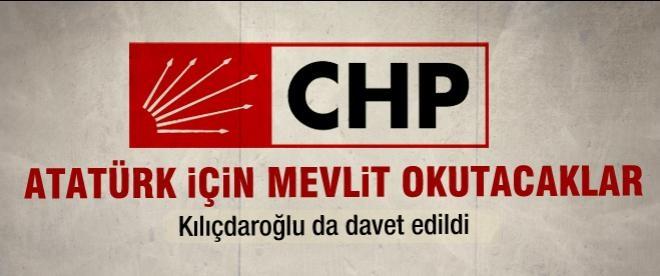 CHP Atatürk için mevlit okutacak