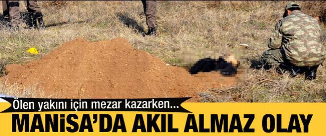 Ölen yakını için mezar kazarken öldürüldü