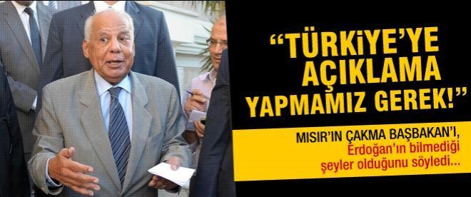 """Mısır: """"Türkiye'ye açıklama yapmamız gerekiyor!"""""""