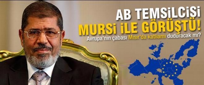 AB temsilcisi Ashton, Mursi ile görüştü