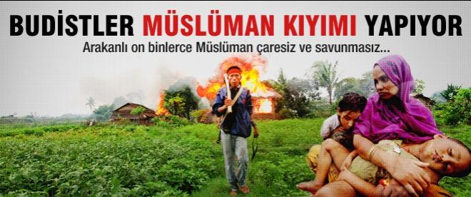 Myanmar'da Müslüman kıyımı yaşanıyor