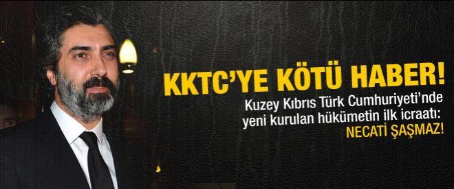 Kıbrıs'a kötü haber! İlk icraat Necati Şaşmaz!