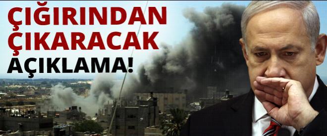 Netanyahu'dan çığırından çıkaracak açıklama