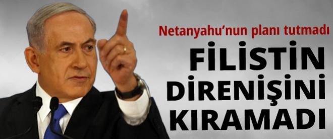 Netanyahu'nun planı ters tepti