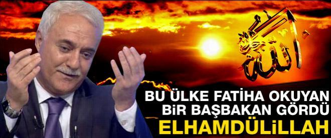 Nihat Hatipoğlu: Fatiha okuyan bir başbakan gördük Elhamdülillah