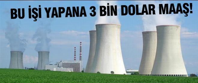 İlk nükleercilere 3 bin dolar maaş
