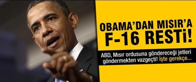 Obama, Mısır'a F-16 teslimatını erteledi