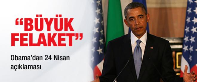 """Obama """"büyük felaket"""" dedi"""