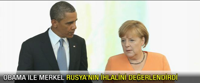 Obama ile Merkel Rusya'nın ihlalini konuştu