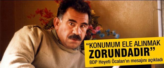 BDP Heyeti Öcalan'ın mesajını açıkladı