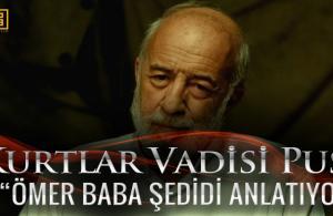 Kurtlar Vadisi Pusu - Ömer Baba terör örgütü şedidi anlatıyor! (Video)