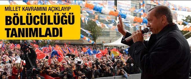 Başbakan Erdoğan bölücülüğün tanımını yaptı