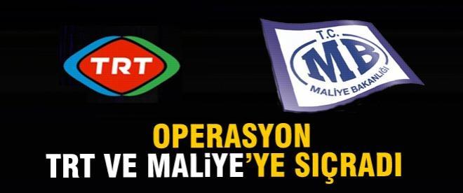Yolsuzluk operasyonu Maliye ve TRT'ye sıçradı