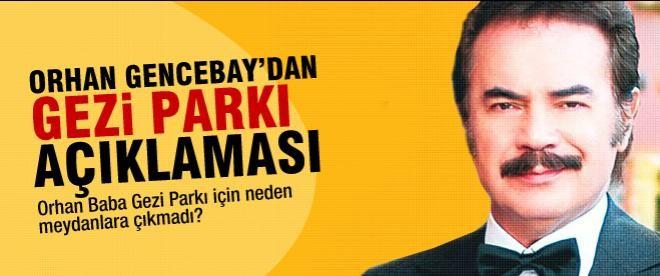 Orhan Baba'dan Gezi Parkı açıklaması