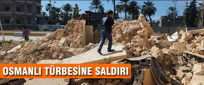Libya'da Osmanlı türbesine saldırı