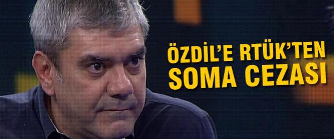 RTÜK'ten Özdil'in çirkin ifadesine ceza