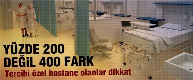 Özel hastaneler vatandaşı fena kazıklıyor