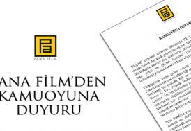 Pana Film'den kamuoyuna duyuru