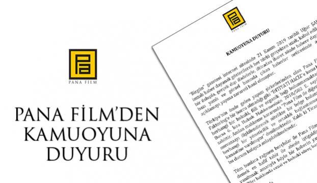 Pana Filmden kamuoyuna duyuru
