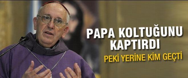 Papa koltuğunu kaptırdı