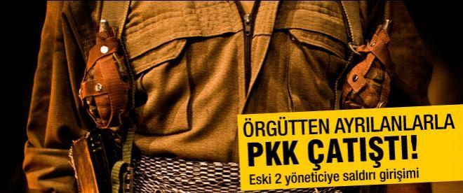 Örgütten ayrılanlarla PKK çatıştı!