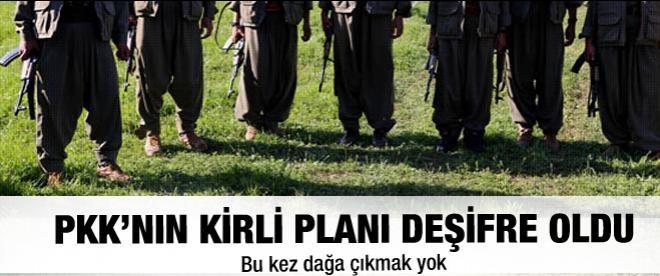 PKK'nın planı deşifre oldu