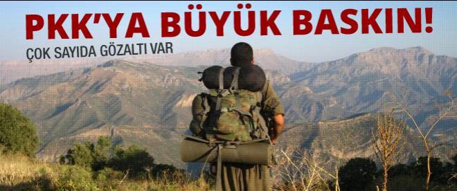 PKK'ya büyük baskın