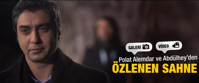 Polat Alemdar ve Abdülhey'den özlenen sahne
